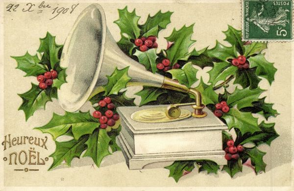 Gramophone, Christmas Holly, Heureux Noël (1908) Embossed